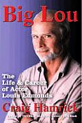 Big Lou: The Life and Career of Actor Louis Edmonds