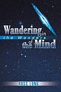 Wandering in the Wonders of the Mind