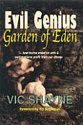 Evil Genius in the Garden of Eden