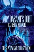 Lady Dasani's Debt: The Shadow Gate Trilogy: