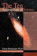 The Ten Assumptions of Science