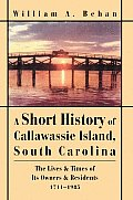 A Short History of Callawassie Island, South Carolina