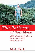The Patterns of New Ideas: 300 Ideas for Products, Inventions and Improvements