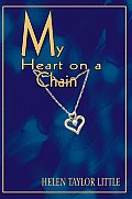 My Heart on a Chain
