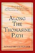 Along The Thomasine Path