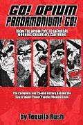Go! Opium Pandamonium! Go!