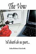 The Vow: 'Til Death Do Us Part..