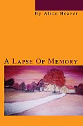 A Lapse Of Memory