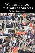 Women Police: Portraits of Success