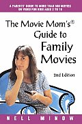 The Movie Mom's® Guide to Family Movies