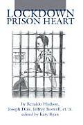 Lockdown Prison Heart