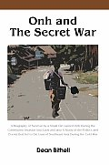 Onh and The Secret War