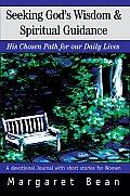 Seeking God's Wisdom & Spiritual Guidance
