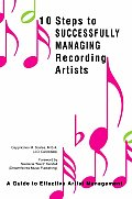 10 Steps to Successfully Managing Recording Artists