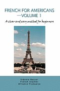French for Americans--Volume 1