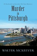Murder in Pittsburgh: A Redmond and Jennifer Mcclain Mystery