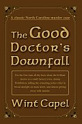 The Good Doctor's Downfall