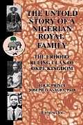 The Untold Story of a Nigerian Royal Family