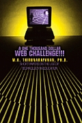 A One Thousand Dollar Web Challenge!!!: Short Papers on the Use of Technology in Education