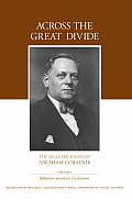 Across the Great Divide: The Selected Essays of Abraham Coralnik