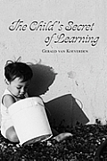 The Child's Secret of Learning
