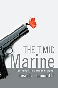 The Timid Marine: Surrender to Combat Fatigue