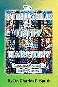 The Struggle for Unity and Harmony: Lessons from the Early Church