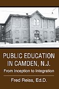Public Education in Camden, N.J.