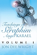 Teachings of the Seraphim Angel Karael