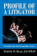 Profile of a Litigator