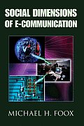Social Dimensions of E-Communication