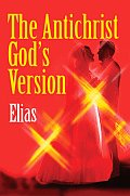 The Antichrist God's Version