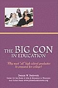 The Big Con in Education
