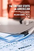 The Untied Stats on American: And Other Computer Assisted Writing Errors