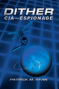 Dither: Cia - Espionage