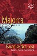 Majorca, Paradise Not Lost