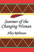 Summer of the Changing Woman