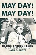 May Day! May Day!: Close Encounters