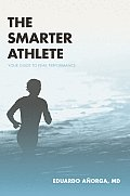 The Smarter Athlete
