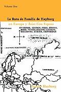 La Ruta de Familia de Hayburg en Europa y Asia: Con Esposa