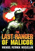 The Last Ranger of Malicor