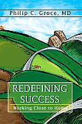 Redefining Success: Working Close to Home