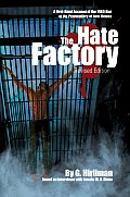 The Hate Factory