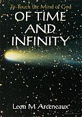 Of Time and Infinity: To Touch the Mind of God