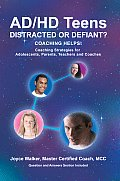 AD/HD Teens: Distracted or Defiant?