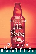 140 Shorties II: [More Verse Bits]