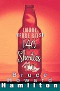 140 Shorties II: [More Verse Bits]