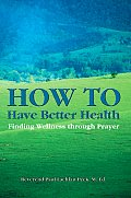 How to Have Better Health