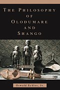 The Philosophy of Olodumare and Shango