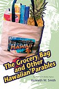 The Grocery Bag and Other Hawaiian Parables